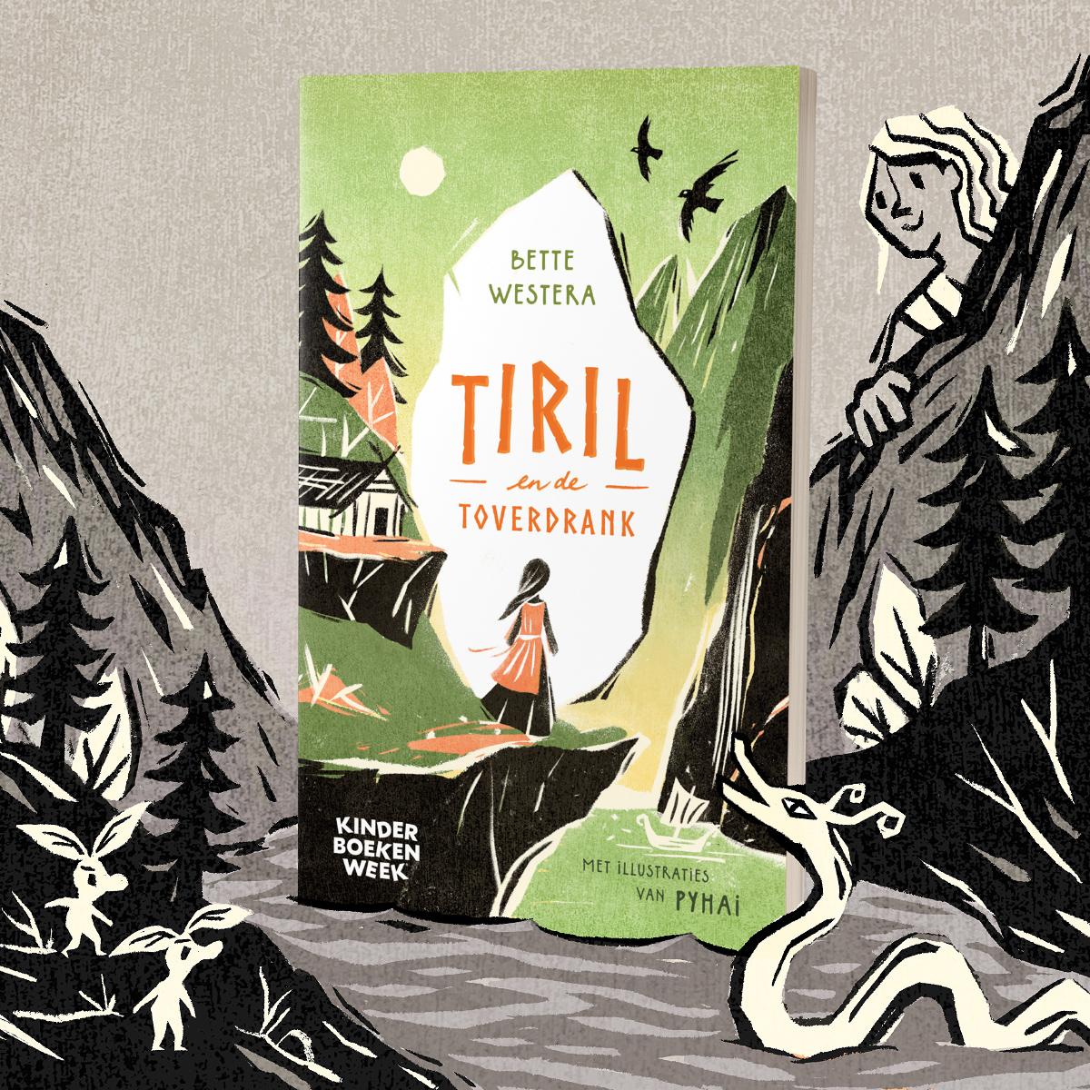 Tiril en de toverdrank - door Bette Westera - illustraties door Pyhai - Kinderboekenweekgeschenk 2021